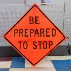 Scratch And Dent Be Prepared To Stop (Words) Road Sign