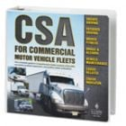CSA For Commercial Motor Vehicle Fleets